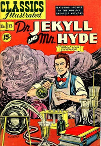 Cover Thumbnail for Classics Illustrated (Gilberton, 1947 series) #13 [HRN 87] - Dr. Jekyll and Mr. Hyde [15¢]
