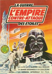 Cover Thumbnail for La Guerre des Etoiles (Editions Lug, 1977 series) #[nn] - L'Empire Contre-Attaque