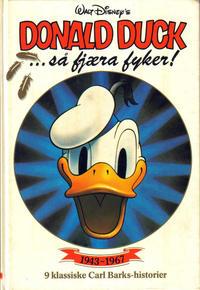 Cover Thumbnail for Donald Duck bøker [Gullbøker] (Hjemmet / Egmont, 1984 series) #[1987] - Så Fjæra Fyker!