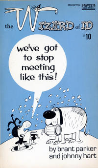 Cover Thumbnail for We've Got to Stop Meeting Like This [The Wizard of Id] (Gold Medal Books, 1975 series) #10 (M3290)