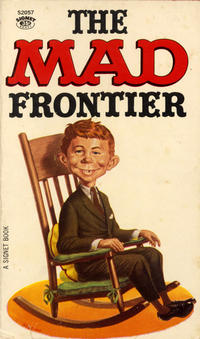 Cover Thumbnail for The Mad Frontier (New American Library, 1962 series) #S2057