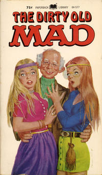Cover Thumbnail for The Dirty Old Mad (Paperback Library, 1971 series) #64-577