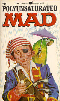 Cover Thumbnail for Polyunsaturated Mad (Paperback Library, 1971 series) #31 (64-702)