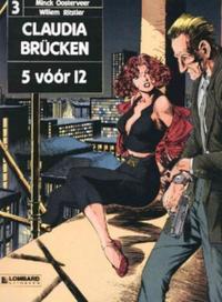 Cover Thumbnail for Claudia Brücken (Le Lombard, 1990 series) #3 - 5 vóór 12