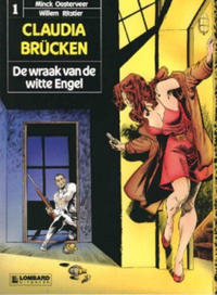 Cover Thumbnail for Claudia Brücken (Le Lombard, 1990 series) #1 - De wraak van de witte Engel