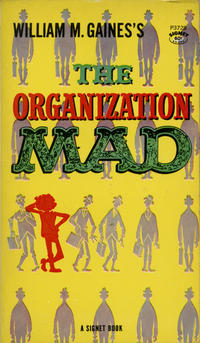 Cover Thumbnail for The Organization Mad (New American Library, 1960 series) #P3728