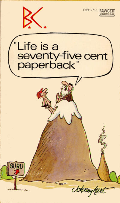 """Cover for B.C. """"Life Is a Seventy-Five Cent Paperback"""" (Gold Medal Books, 1975 series) #T3241"""