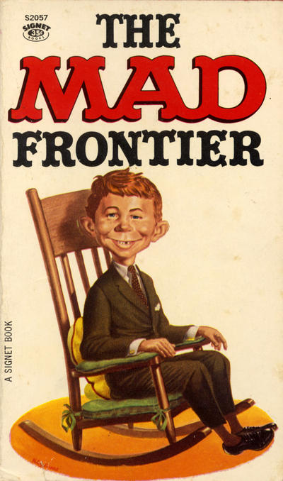 Cover for The Mad Frontier (New American Library, 1962 series) #S2057
