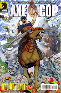 Cover Thumbnail for Axe Cop: Bad Guy Earth (Dark Horse, 2011 series) #3