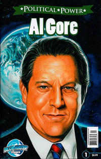 Cover Thumbnail for Political Power Al Gore (Bluewater / Storm / Stormfront / Tidalwave, 2010 series) #1