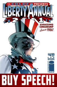 Cover Thumbnail for The CBLDF Presents Liberty Annual (Image, 2010 series) #2011 [Buy Speech! Cover]