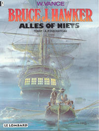 Cover Thumbnail for Bruce J. Hawker (Le Lombard, 1985 series) #5 - Alles of niets [Herdruk ? (hogere prijs)]