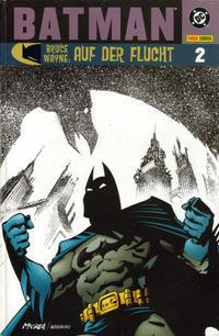 Cover Thumbnail for Batman: Bruce Wayne - Auf der Flucht (Panini Deutschland, 2003 series) #2