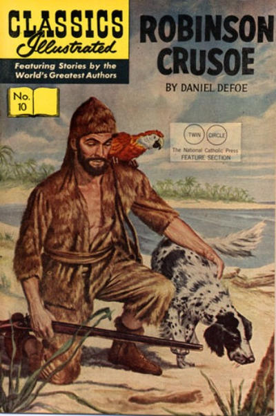 Cover for Classics Illustrated (Gilberton, 1947 series) #10 - Robinson Crusoe [HRN 140 - Twin Circle]