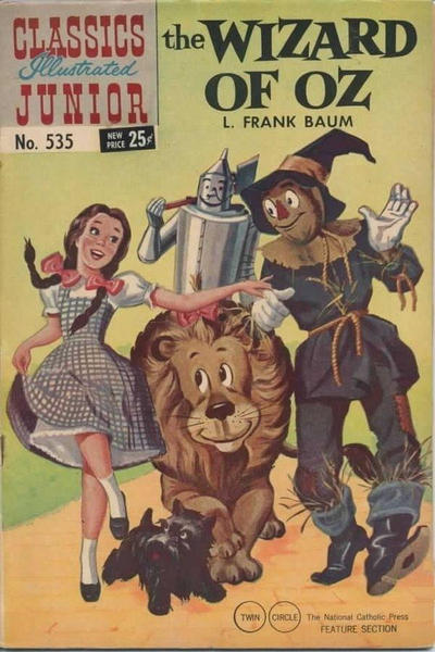 Cover for Classics Illustrated Junior (Gilberton, 1953 series) #535 - The Wizard of Oz