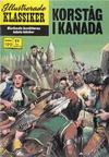 Cover for Illustrerade klassiker (Williams Förlags AB, 1965 series) #199 - Korståg i Kanada