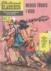Cover for Illustrerade klassiker (Williams Förlags AB, 1965 series) #187 - Mexico föddes i blod