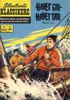 Cover for Illustrerte Klassikere [Classics Illustrated] (Illustrerte Klassikere / Williams Forlag, 1957 series) #153 - Havet gir - havet tar