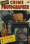 Cover for Casey - Crime Photographer (Bell Features, 1949 series) #1