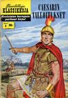 Cover for Kuvitettuja Klassikkoja (Kuvajulkaisut, 1956 series) #4 - Caesarin valloitukset