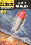Cover for Illustrerede Klassikere (I.K. [Illustrerede klassikere], 1956 series) #2 - Rejsen til månen