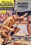 Cover for Illustrerte Klassikere [Classics Illustrated] (Illustrerte Klassikere / Williams Forlag, 1957 series) #20 - Prærievognen [1. opplag]
