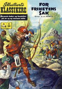 Cover Thumbnail for Illustrerte Klassikere [Classics Illustrated] (Illustrerte Klassikere / Williams Forlag, 1957 series) #148 - For frihetens sak