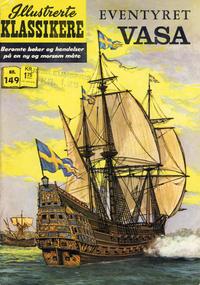 Cover Thumbnail for Illustrerte Klassikere [Classics Illustrated] (Illustrerte Klassikere / Williams Forlag, 1957 series) #149 - Eventyret Vasa