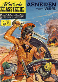Cover Thumbnail for Illustrerte Klassikere [Classics Illustrated] (Illustrerte Klassikere / Williams Forlag, 1957 series) #152 - Aeneiden