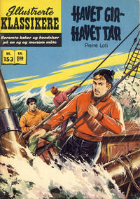 Cover Thumbnail for Illustrerte Klassikere [Classics Illustrated] (Illustrerte Klassikere / Williams Forlag, 1957 series) #153 - Havet gir - havet tar