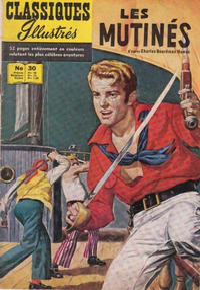 Cover Thumbnail for Classiques Illustrés (Publications Classiques Internationales, 1957 series) #30 - Les mutinés