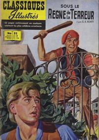 Cover Thumbnail for Classiques Illustrés (Publications Classiques Internationales, 1957 series) #31 - Sous le règne de la terreur