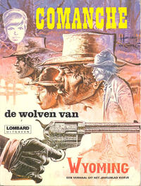 Cover Thumbnail for Comanche (Le Lombard, 1972 series) #3 - De wolven van Wyoming