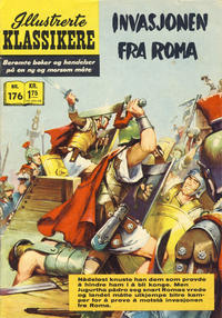 Cover Thumbnail for Illustrerte Klassikere [Classics Illustrated] (Illustrerte Klassikere / Williams Forlag, 1957 series) #176 - Invasjonen fra Roma