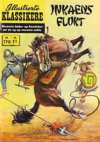 Cover Thumbnail for Illustrerte Klassikere [Classics Illustrated] (Illustrerte Klassikere / Williams Forlag, 1957 series) #170 - Inkaens flukt