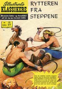 Cover Thumbnail for Illustrerte Klassikere [Classics Illustrated] (Illustrerte Klassikere / Williams Forlag, 1957 series) #171 - Rytteren fra steppene