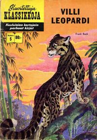 Cover Thumbnail for Kuvitettuja Klassikkoja (Kuvajulkaisut, 1956 series) #5 - Villi leopardi