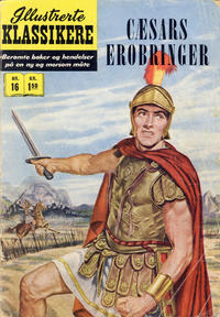 Cover Thumbnail for Illustrerte Klassikere [Classics Illustrated] (Illustrerte Klassikere / Williams Forlag, 1957 series) #16 - Cæsars erobringer