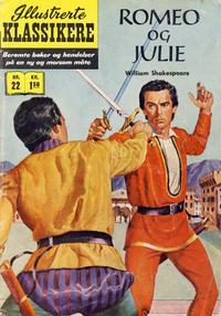Cover Thumbnail for Illustrerte Klassikere [Classics Illustrated] (Illustrerte Klassikere / Williams Forlag, 1957 series) #22 - Romeo og Julie