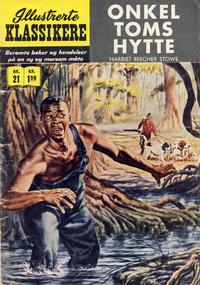 Cover Thumbnail for Illustrerte Klassikere [Classics Illustrated] (Illustrerte Klassikere / Williams Forlag, 1957 series) #21 - Onkel Toms hytte [1. opplag]