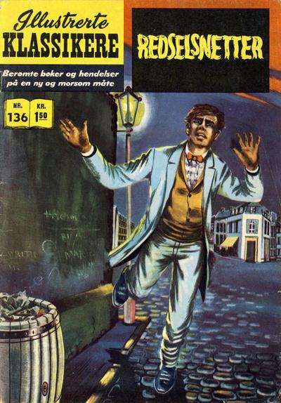 Cover for Illustrerte Klassikere [Classics Illustrated] (Illustrerte Klassikere / Williams Forlag, 1957 series) #136 - Redselsnetter [1. opplag]