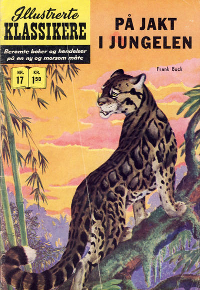 Cover for Illustrerte Klassikere [Classics Illustrated] (Illustrerte Klassikere / Williams Forlag, 1957 series) #17 - På jakt i jungelen [2. opplag]