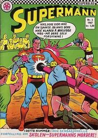 Cover Thumbnail for Supermann (Serieforlaget / Se-Bladene / Stabenfeldt, 1966 series) #2/1967