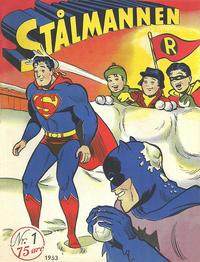 Cover Thumbnail for Stålmannen (Serieforlaget / Se-Bladene / Stabenfeldt, 1952 series) #1/1953