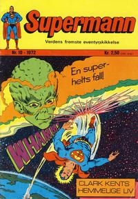 Cover Thumbnail for Supermann (Illustrerte Klassikere / Williams Forlag, 1969 series) #10/1972