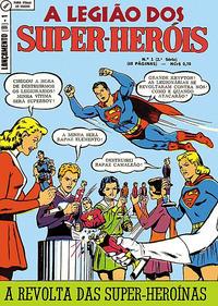 Cover Thumbnail for Lançamento (2ª Série) [A Legião dos Super-Heróis] (Editora Brasil-América [EBAL], 1968 series) #1