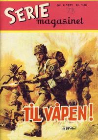 Cover Thumbnail for Seriemagasinet (Serieforlaget / Se-Bladene / Stabenfeldt, 1951 series) #4/1971