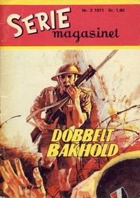 Cover Thumbnail for Seriemagasinet (Serieforlaget / Se-Bladene / Stabenfeldt, 1951 series) #3/1971