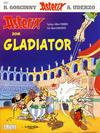 Cover Thumbnail for Asterix (1969 series) #11 - Asterix som gladiator [10. opplag [9. opplag]]