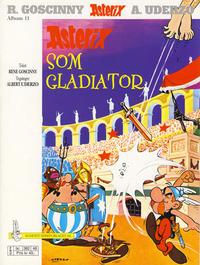 Cover Thumbnail for Asterix (Hjemmet / Egmont, 1969 series) #11 - Asterix som gladiator [8. opplag Reutsendelse 382 48]